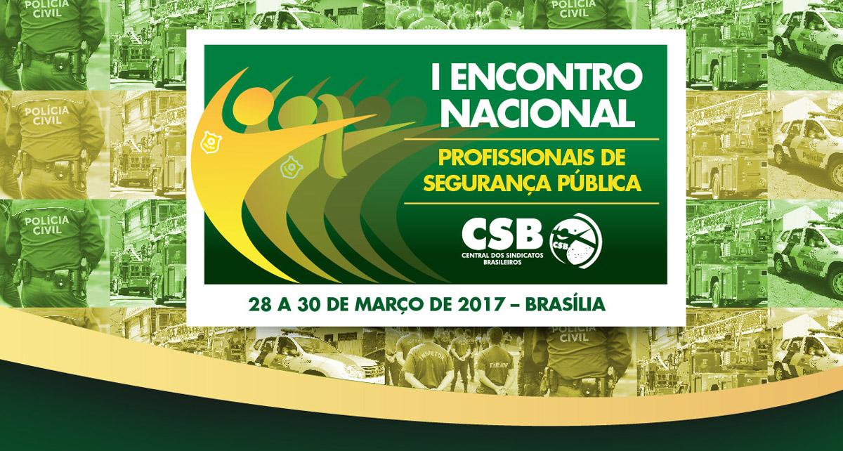 CSB reúne especialistas internacionais para debater plano de segurança pública