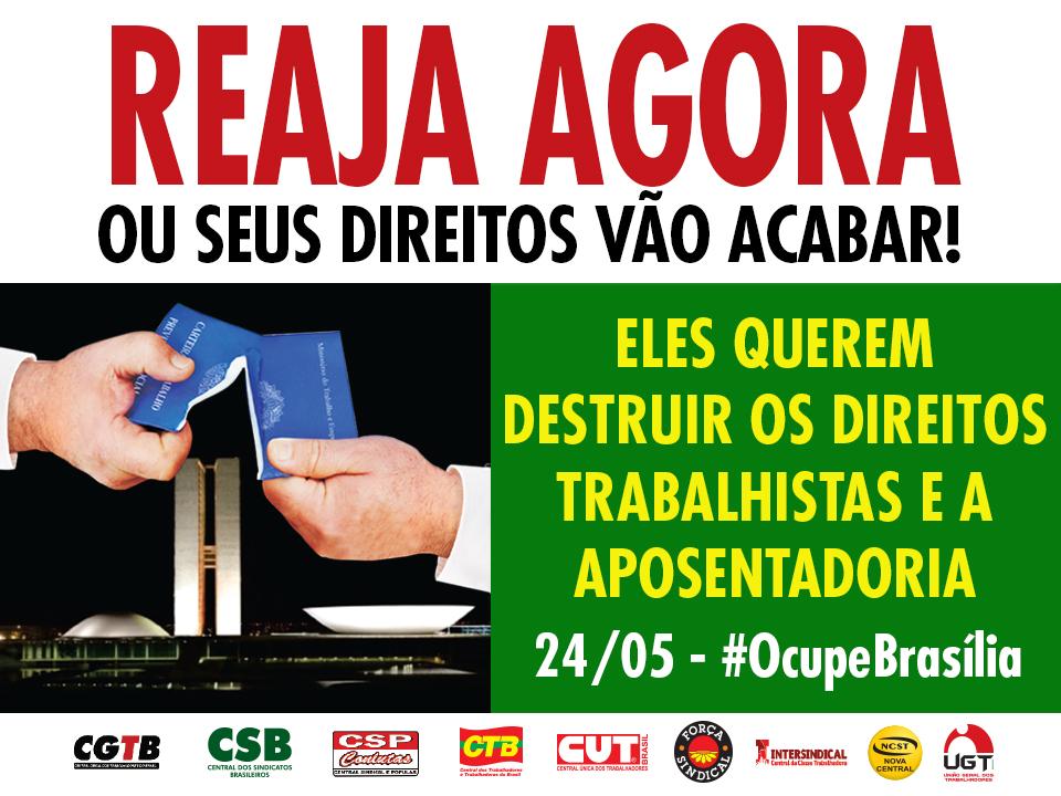 Centrais sindicais publicam jornal unificado convocando os trabalhadores para a Marcha de 24/05 contra as reformas