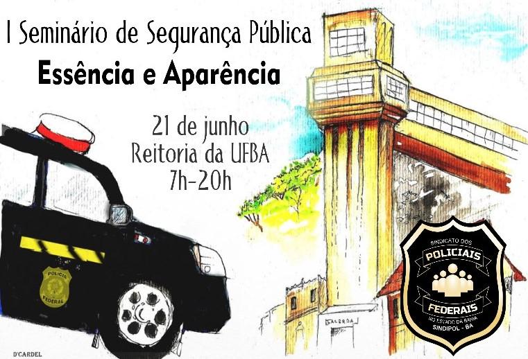 SINDIPOL Bahia organiza seminário de segurança pública