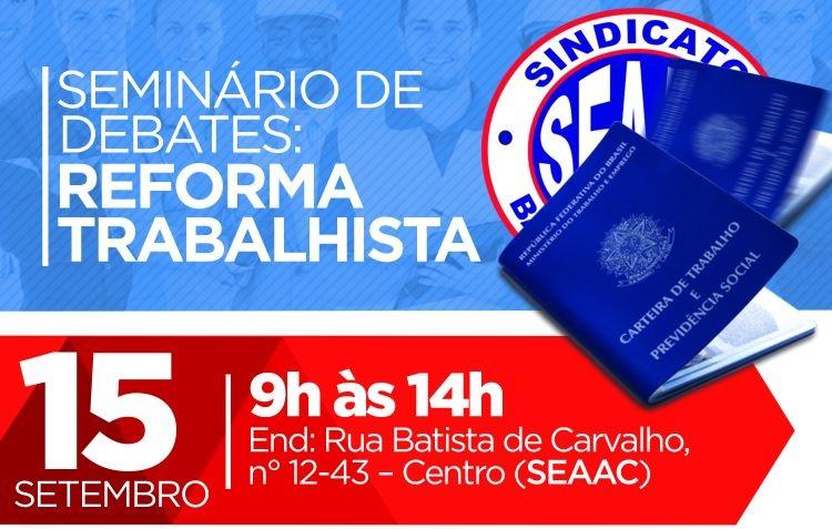 SEAAC Bauru promove seminário para discutir a reforma trabalhista