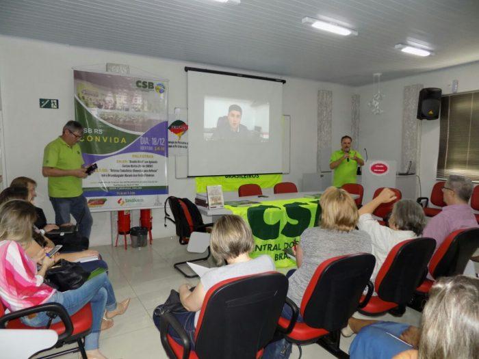 CSB RS leva ciclo de palestras sobre a reforma trabalhista à Santa Cruz do Sul