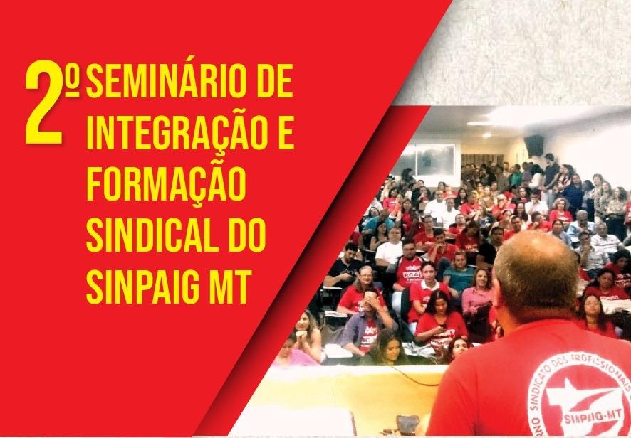 Para capacitar seus servidores, SINPAIGMT promove seminário de integração sindical