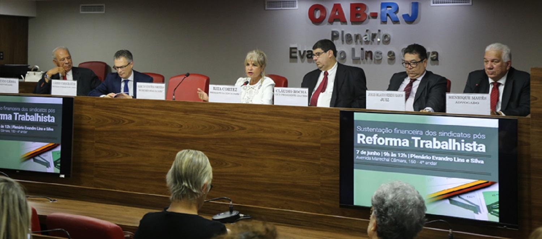 OAB do Rio de Janeiro debate a sustentação sindical após reforma trabalhista