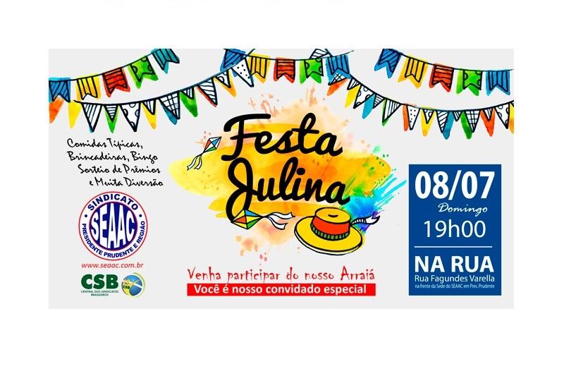 Festa Julina do SEAAC de Presidente Prudente acontece dia 08/07