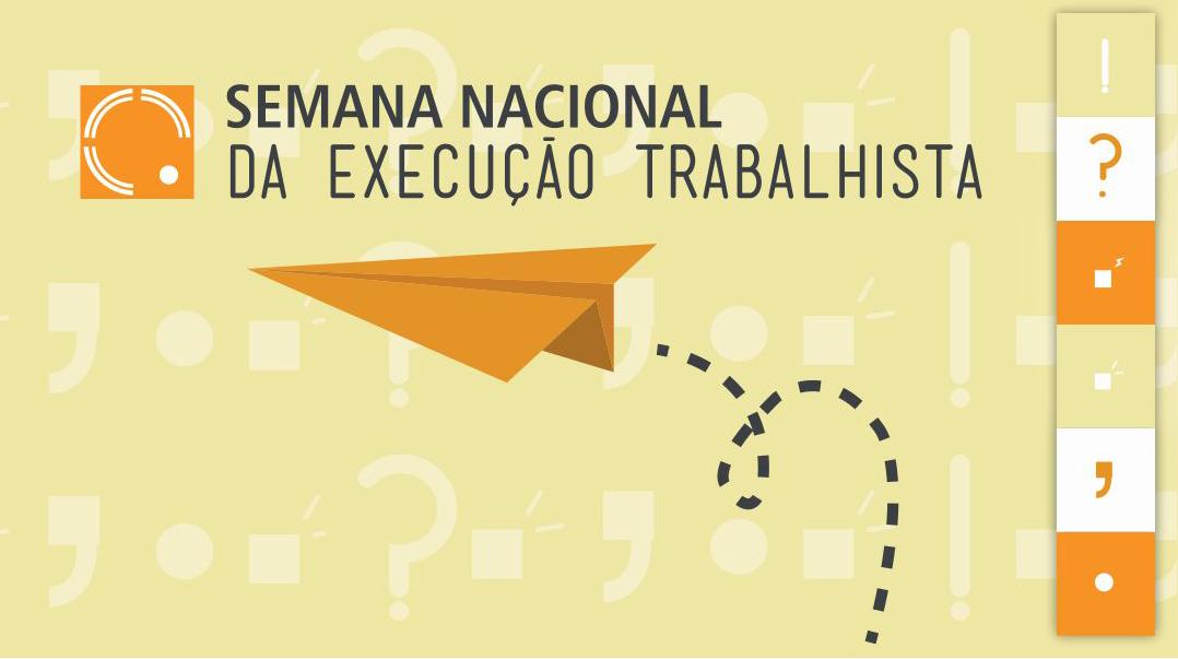 Semana Nacional da Execução Trabalhista acontece em setembro