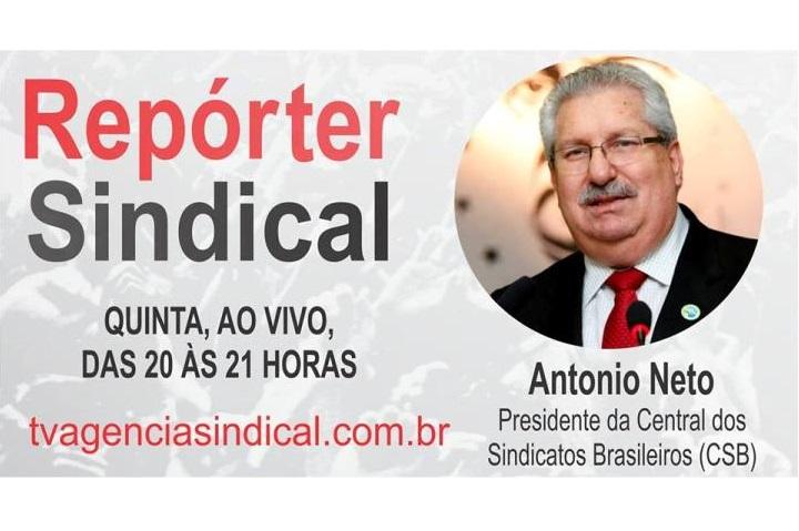 Antonio Neto é o entrevistado desta quinta-feira na TV Agência Sindical