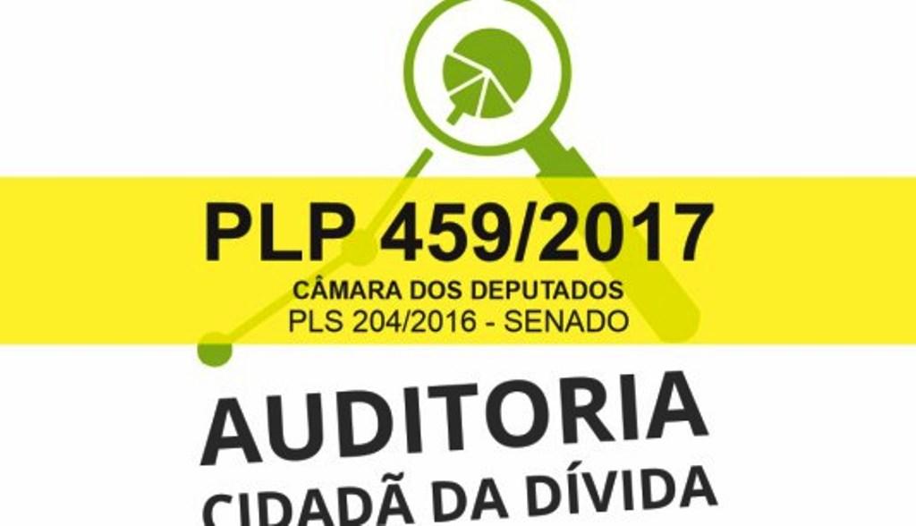 CSB reforça documento da Auditoria Cidadã da Dívida pela rejeição do PLP 459/2017