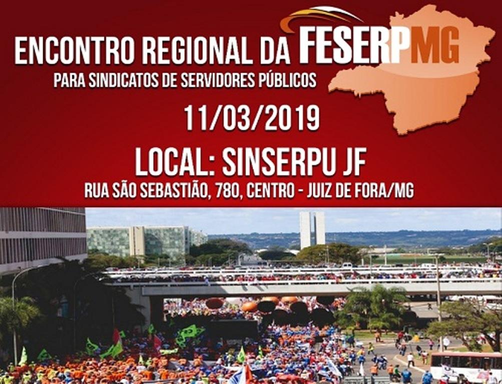 FESERP-MG promove Encontros Regionais para alertar sobre a retirada de direitos