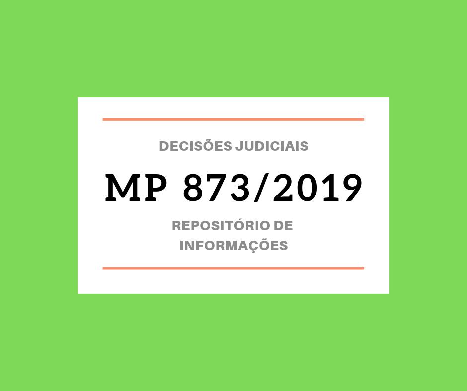 Central de informações e decisões judiciais sobrea Medida Provisória 873/2019