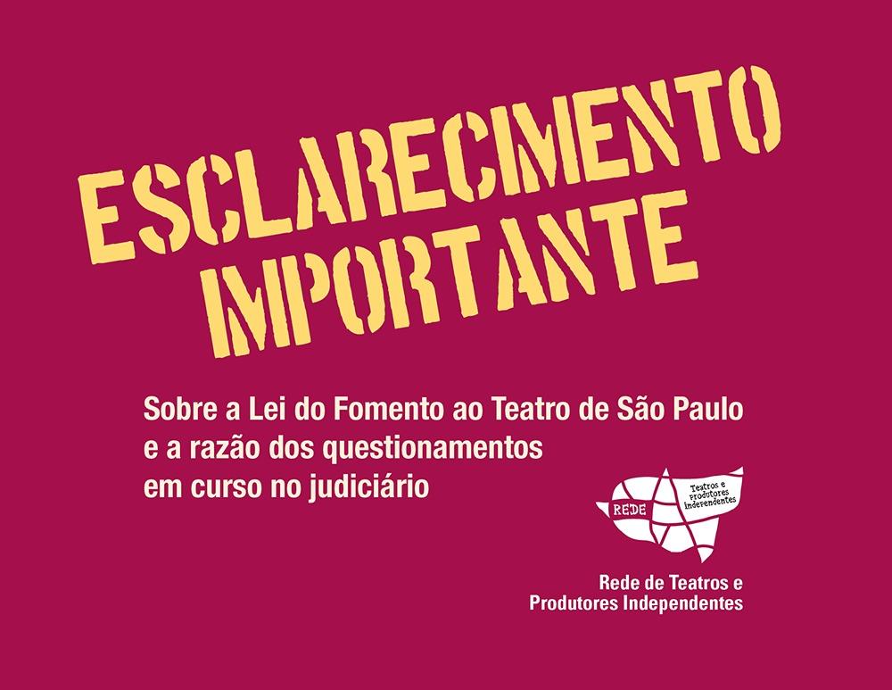 Nota sobre a Lei do Fomento ao Teatro de São Paulo e a razão dos questionamentos em curso no judiciário