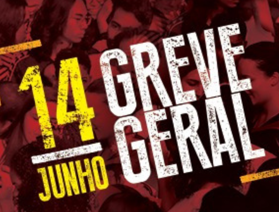 14 DE JUNHO: GREVE GERAL! VAMOS PARAR O BRASIL!