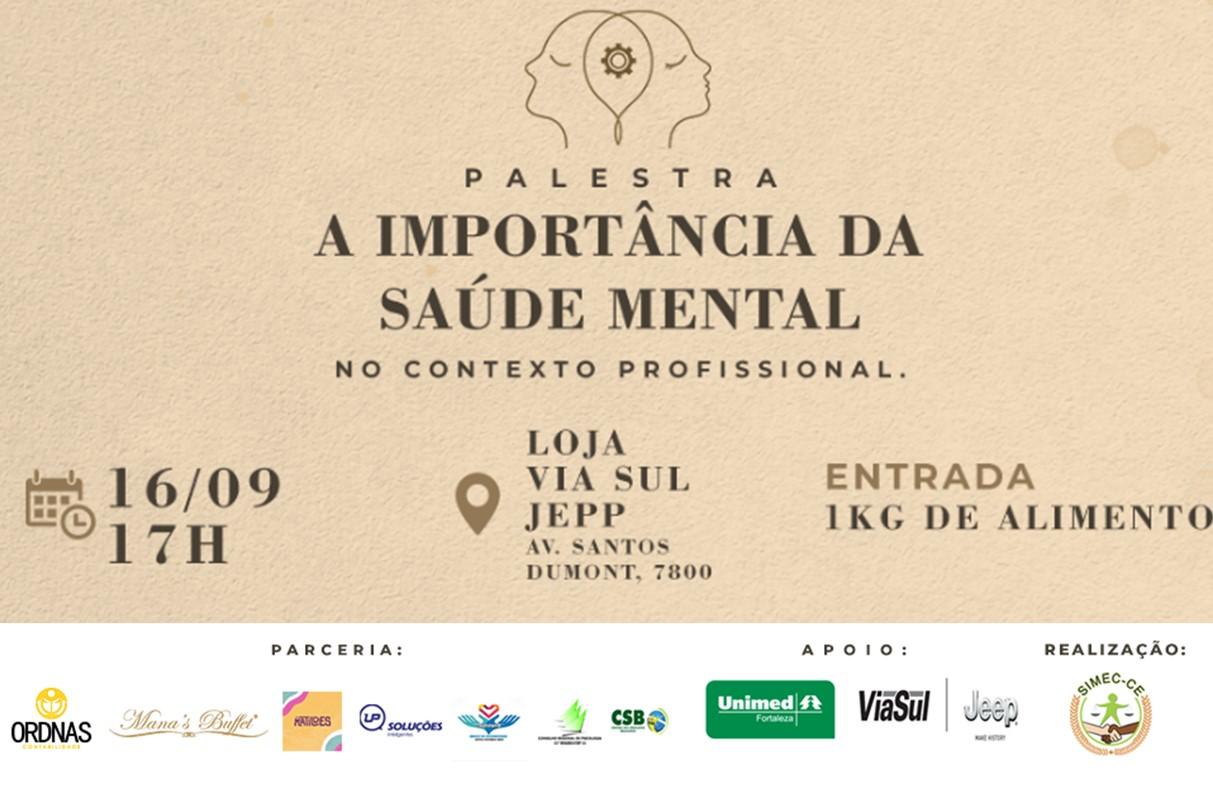 "SIMEC-CE promove debate ""A importância da saúde mental no contexto profissional"" aberto ao público"