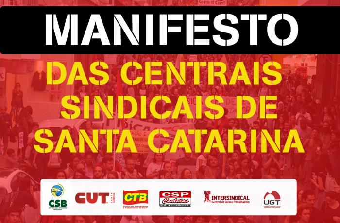 CSB e Centrais sindicais se reúnem para lançar manifesto em Santa Catarina