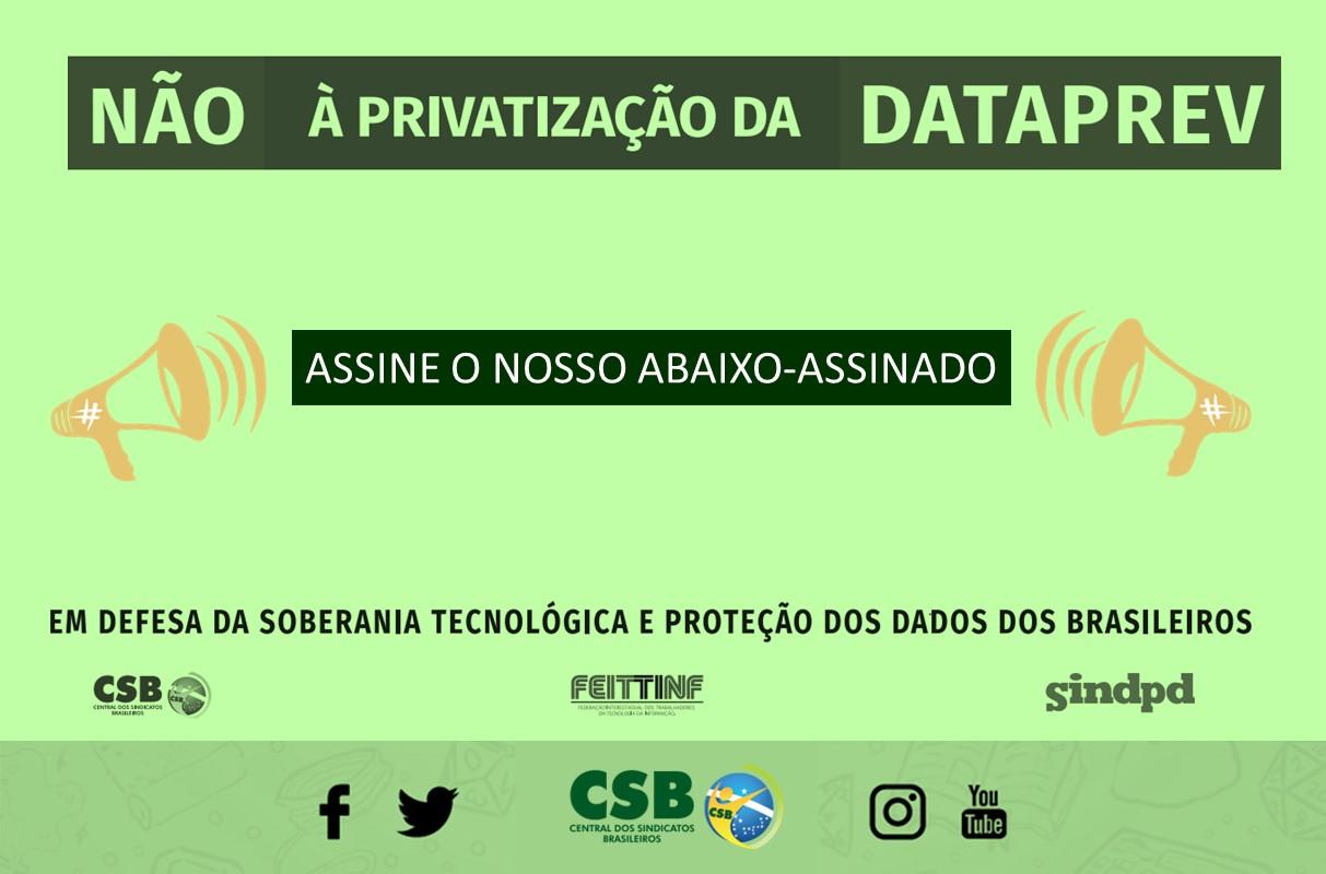 CSB lança abaixo-assinado contra a privatização da Dataprev