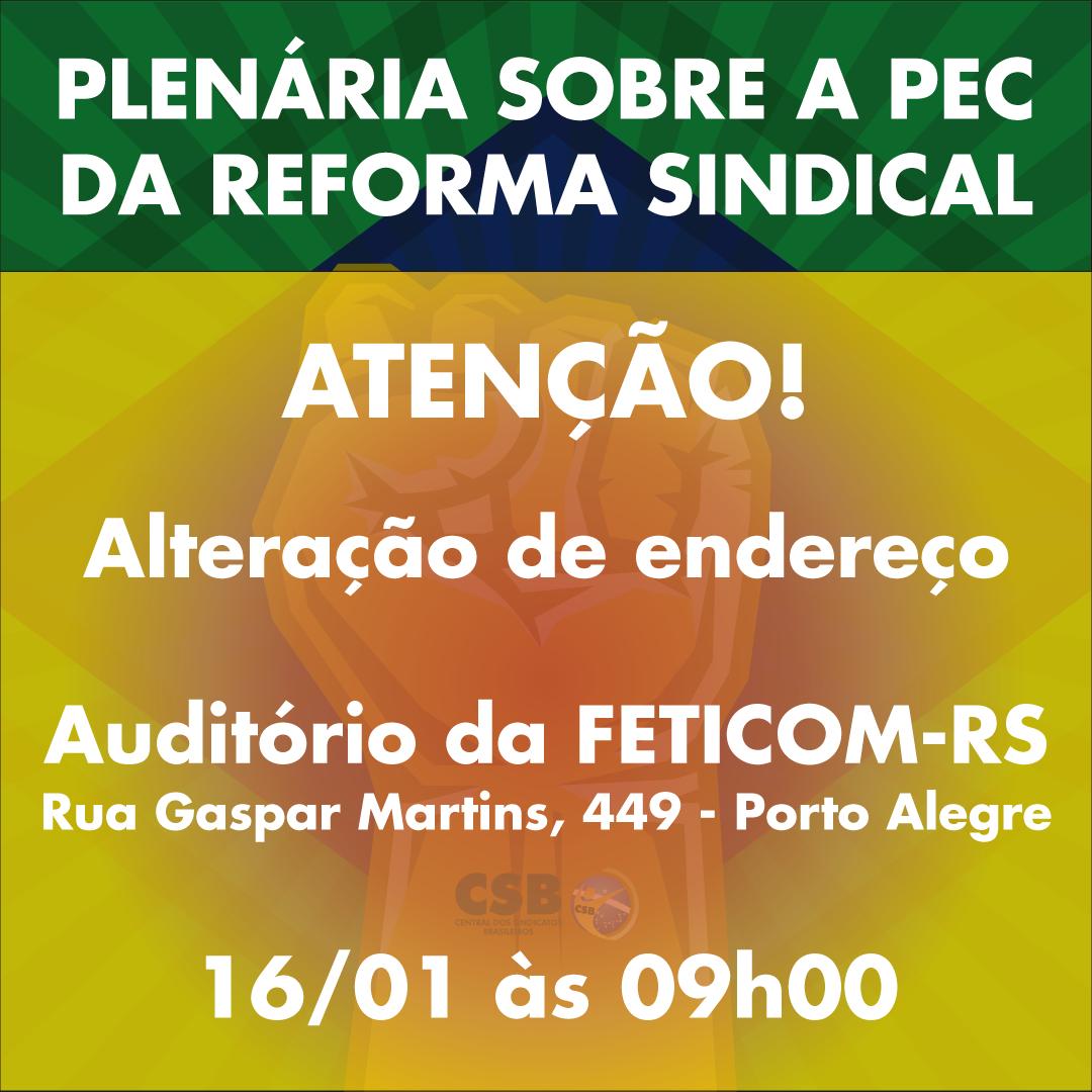 PEC da Reforma Sindical será discutida em Porto Alegre