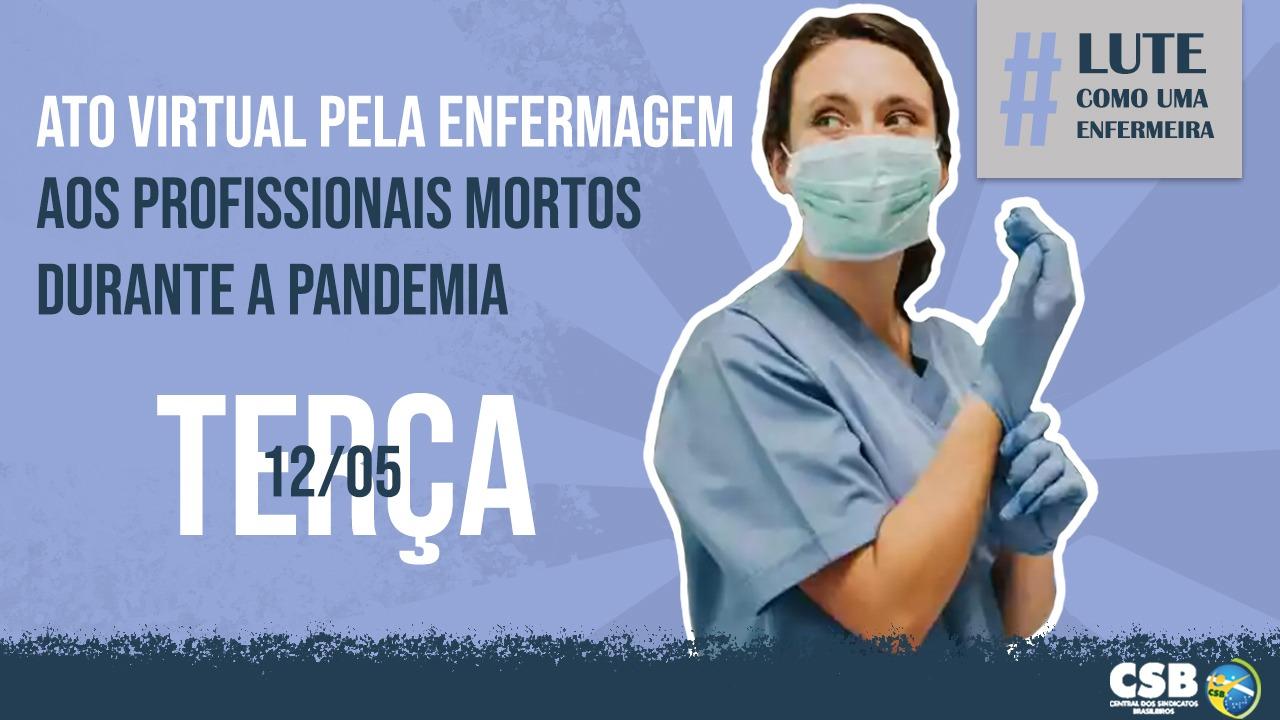 No Dia Internacional da Enfermagem, CSB participará de ato virtual em defesa dos profissionais da saúde