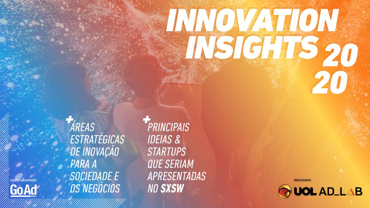 Innovations Insights 2020: veja tendências que despontam na pandemia