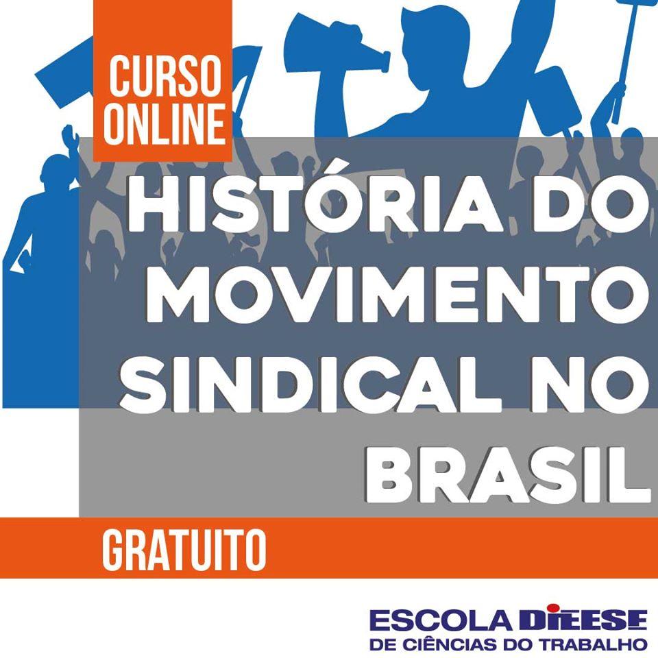 Curso online gratuito sobre História do movimento sindical no Brasil