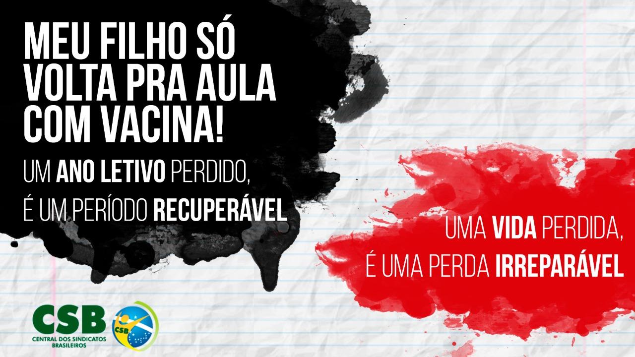 No Rio Grande do Sul CSB lança campanha contra a volta as aulas presenciais