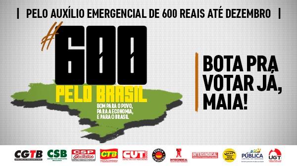 Em defesa do Auxílio Emergencial, centrais sindicais lançam campanha nacional