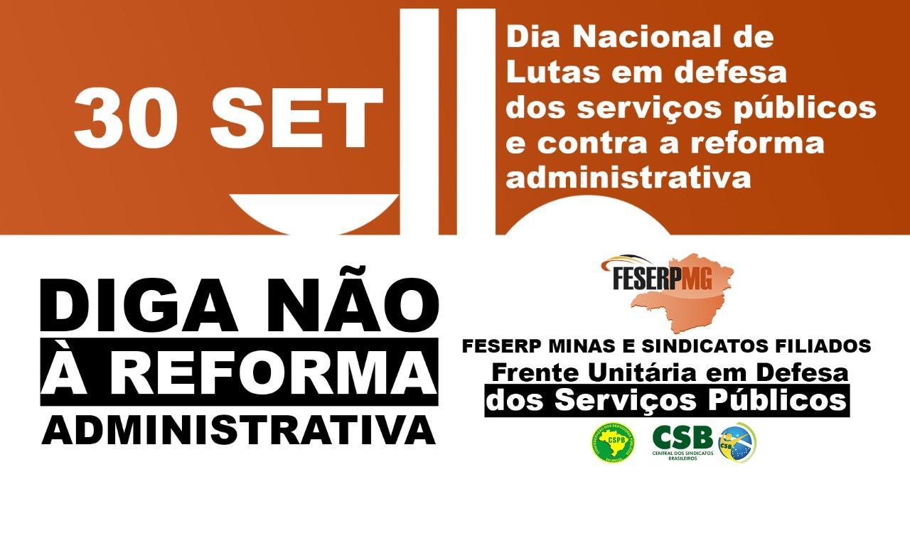 30 de setembro é dia nacional de luta contra a reforma administrativa