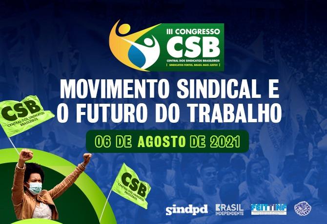 2º Seminário CSB debaterá o futuro do movimento sindical e do trabalho – Inscreva-se!