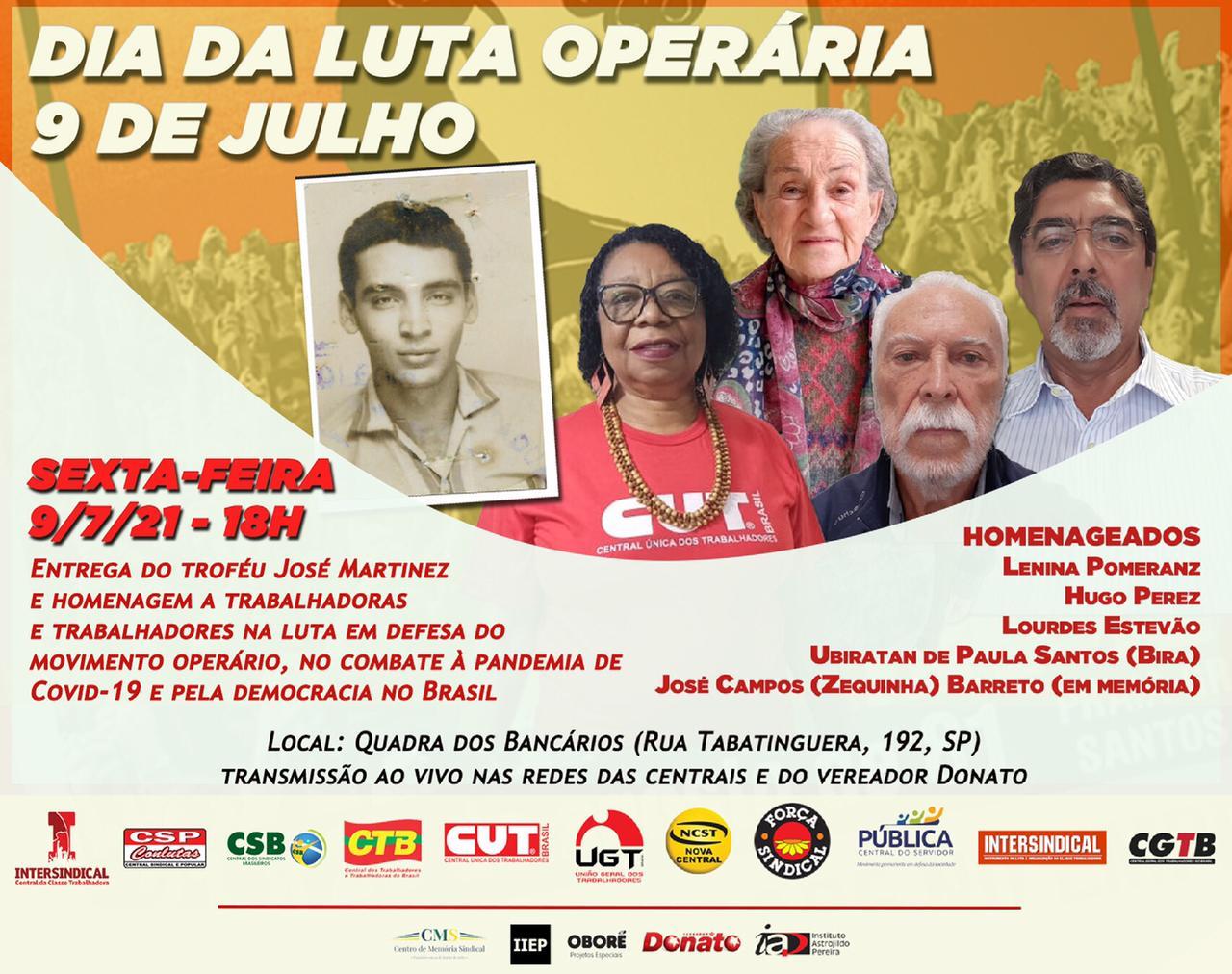 Dia da luta operária homenageará Lenina Pomeranz, Hugo Perez, além de profissionais da saúde e lembrará os 50 anos da morte de Zequinha Barreto