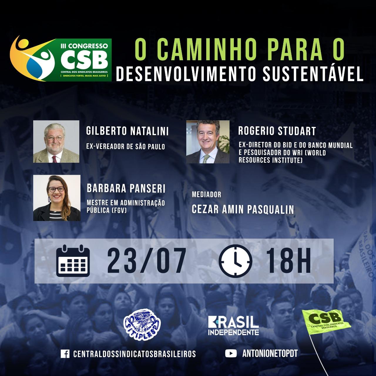 Desenvolvimento Sustentável com Rogerio Studart, Gilberto Natalini e Barbara Panseri