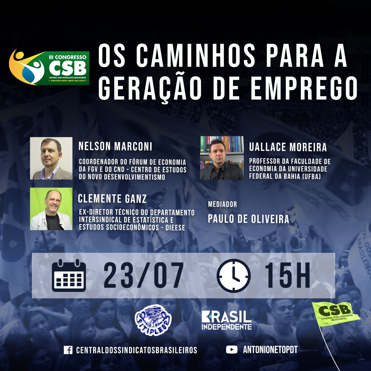 Nelson Marconi, Uallace Moreira e Clemente Ganz falam sobre geração de empregos. Se inscreva AQUI!