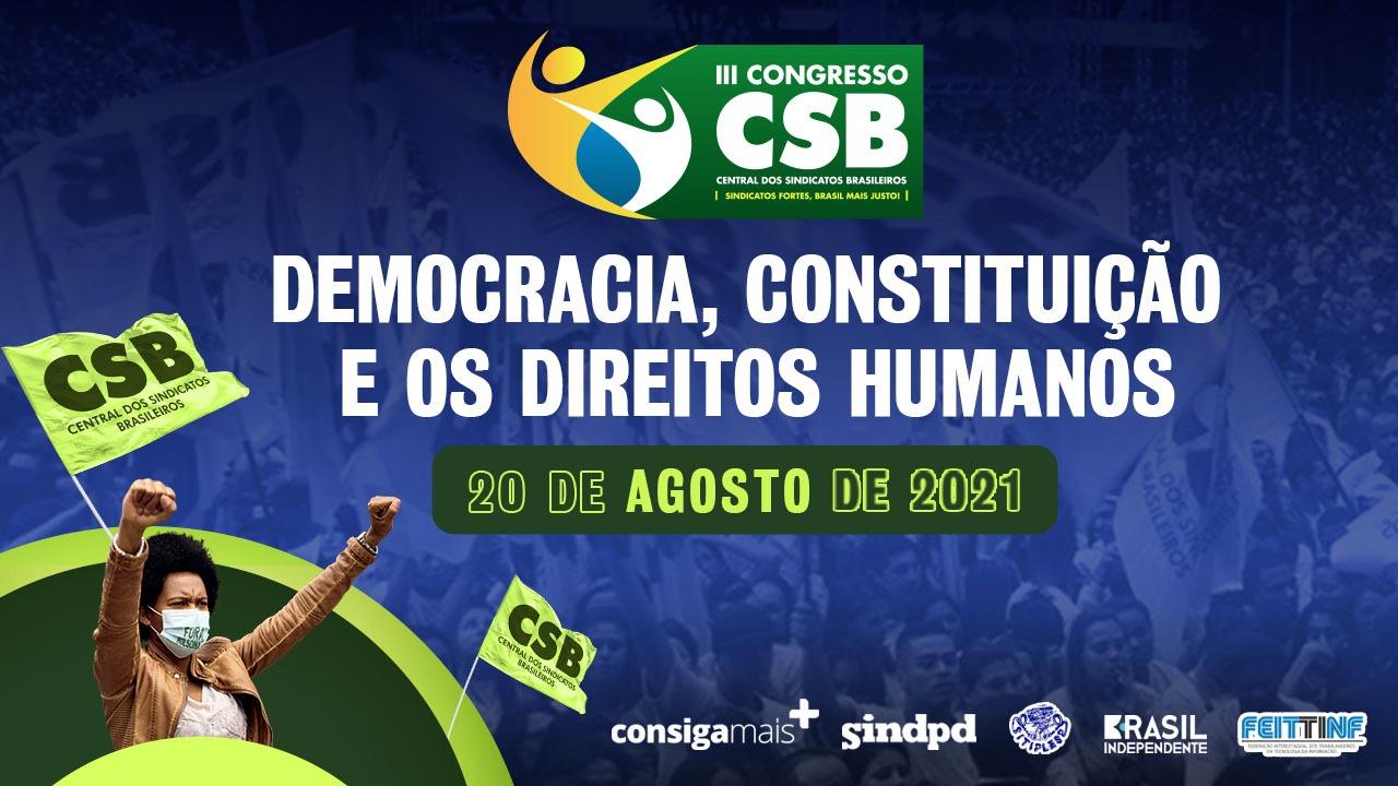 Seminário CSB debate 'Democracia, Constituição e Direitos Humanos' nessa sexta