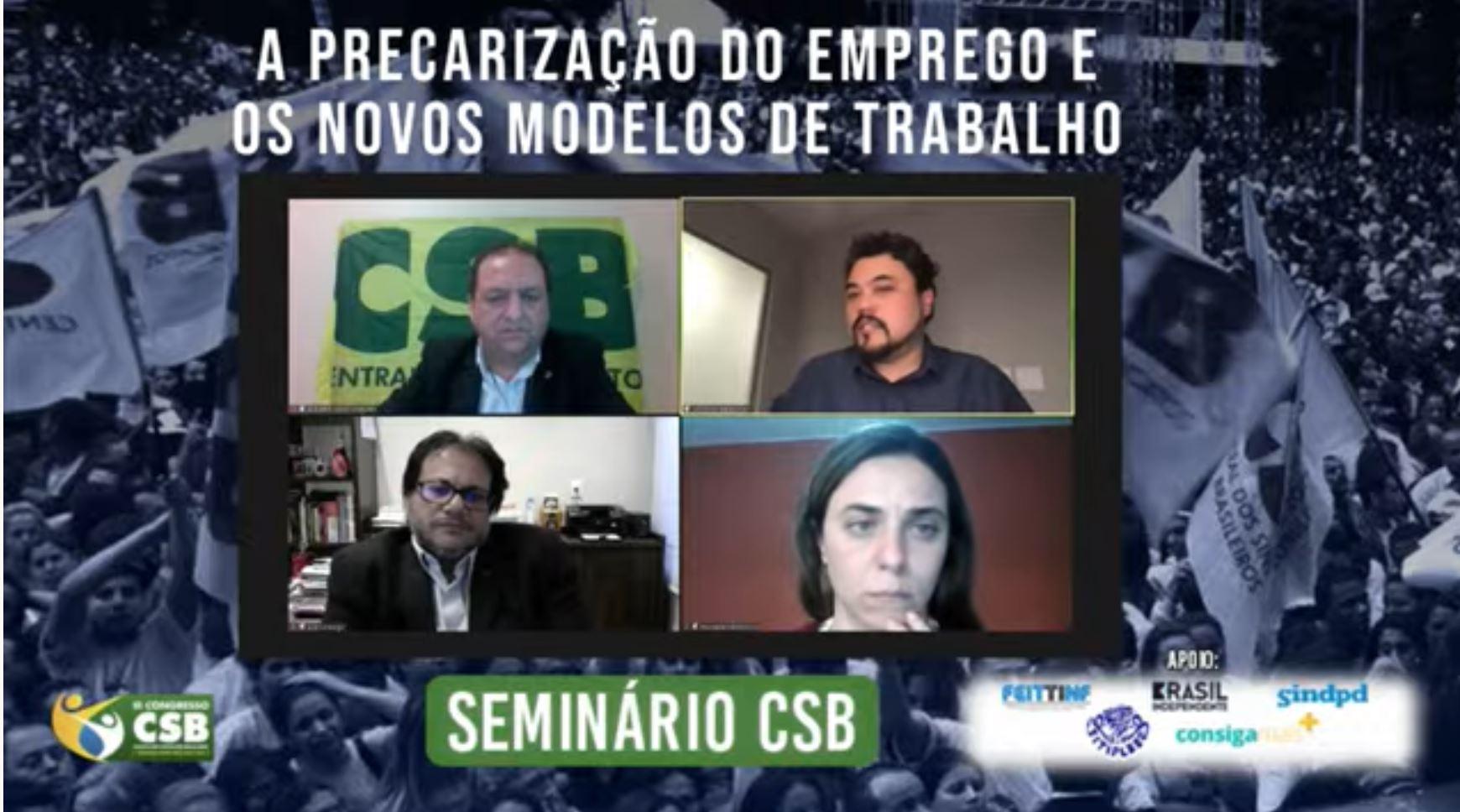 CSB reúne nomes do mundo jurídico, político, acadêmico e sindical em seminário